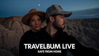 TRAVELBUM LIVE from Home in The USA